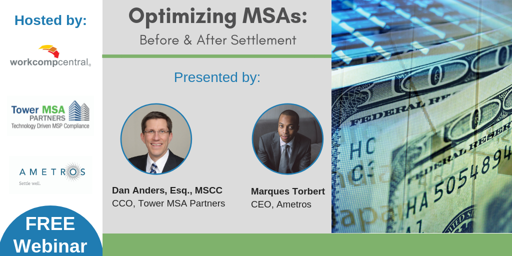 Optimizing Msas Before After Settlement Workers Compensation